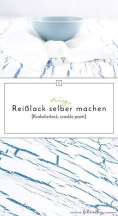 DIY Krakelierlack (crackle paint) für eindrucksvolle Industrial und Shabby Chic Effekte. So einfach kannst du den Reißlack selber machen.