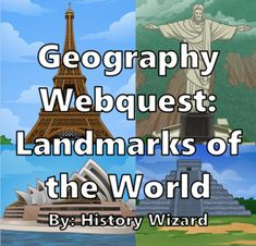 Geography Webquest: Landmarks of the World by History Wizard | TpT