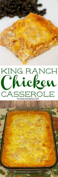King Ranch Chicken Casserole - MY FAVORITE!! Chicken, cream of chicken, cream of mushroom, salsa. chicken broth, onion, tortillas and cheese. Use a rotisserie chicken for quick assembly. Makes a great freezer meal. Everyone cleaned their plate! Even the picky eaters!!!