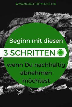Abzunehmen schaffen viele, nachhaltige abzunehmen ist eine Kunst. Hier erkläre ich Dir die ersten 3 Schritte für Deinen nachhaltigen Abnehmerfolg.