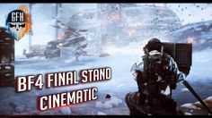 Battlefield 4 Final Stand Cinematic Montage | 60fps