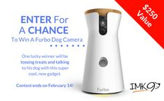 http://woobox.com/sd5dfp/ijdlug    Enter for a chance to win the Furbo treat dispenser and camera.