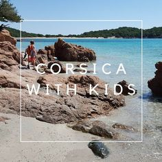Corsica is a great destination for families, with lots of dreamy beaches, well-marked trails, river pools to swim in, stunning cliffs and mountains, etc. We had trouble finding travel info for families in English, so here are some tips from our trip over spring break.