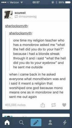 Mono means one as in monobrow