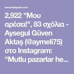 """2,922 """"Μου αρέσει!"""", 83 σχόλια - Aysegul Güven Aktaş (@aymeli75) στο Instagram: """"Mutlu pazarlar herkese😘😘 penye ip esnekse bu modelı yapım dedım ama hatırlamayıp kendı sayfama…"""""""
