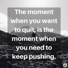 Best reminder for someone who already wants to quit. Find more positive, motivational and inspirational quotes at #lorisgolfshoppe