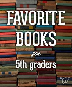 An awesome book list for fifth graders from our kid-lit experts. #reading