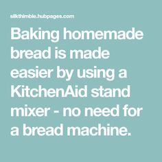 How To Bake Bread With Your KitchenAid Mixer is part of Homemade bread Kitchenaid - Baking homemade bread is made easier by using a KitchenAid stand mixer no need for a bread machine Kitchenaid 600, Kitchenaid Stand Mixer, Keto Bread, Bread Baking, Bread And Pastries, Bread Rolls, Dinner Rolls, How To Make Bread, Baked Goods