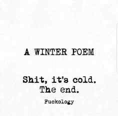Winter poem It's cold