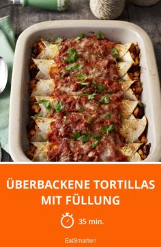 Überbackene Tortillas mit Füllung - smarter - Zeit: 35 Min. | eatsmarter.de