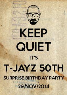KEEP QUIET IT\'S T-JAYZ 50TH SURPRISE BIRTHDAY PARTY 29/NOV/2014