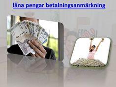 Låna pengar med betalningsanmärkning by lanapengarmedx, via Slideshare