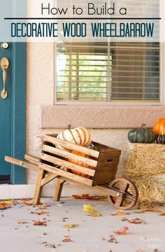 Learn how to build a decorative wood wheelbarrow, just in time for fall.