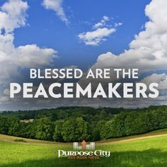 """Dan takes a look at what Jesus meant when he said """"Blessed are the Peacemakers:"""" http://purposecity.com/peacemakers/"""