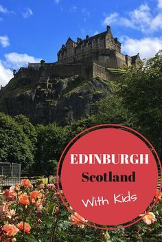 There are loads of fun things to do in Edinburgh with kids. Here we explore some of the best family-friendly attractions in Edinburgh, Scotland.