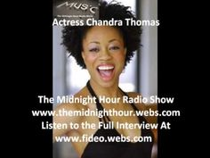 Exclusive: Actress Chandra Thomas Interview The Midnight Hour Radio Show