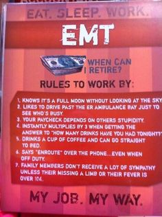 EMS  You know you are an EMT when