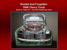 Old Rusted 1946 Chevy Truck resting in a field...hand made shelf or table art