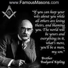 Thousands of famous individuals throughout history have been members of our noble fraternity. Masonic Order, Masonic Art, Masonic Lodge, Masonic Symbols, Masonic Jewelry, Illuminati, Famous Freemasons, If Rudyard Kipling, Rudyard Kipling Quotes