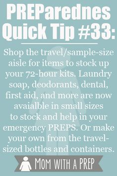 Mom with a PREP | PREParedness Quick Tip #33: Take advantage of the travel aisle to stock your 72 hour kit with all of your personal necessities.