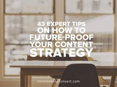 43 Expert Tips on How to Future-Proof Your #Content #Strategy [Infographic]