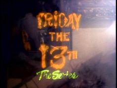 So Syfy is doing Friday the 13th all day, I would rather it to be  Friday the 13th the series.  You have to admit that was a good show.  That was how I spent my Saturday nights during high school. woohoo!!!!!!  You know Mickey was hot.