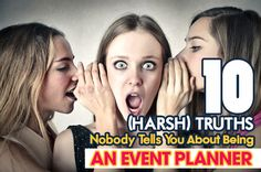 "The Not So ""Glamorous"" Part of an Event Planner's Life #Eventprofs #eventplanning"