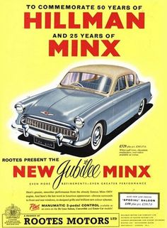 Vintage Trucks Hillman Jubilee Minx Automobile Rootes Group - Mad Men Art: The Vintage Advertisement Art Collection - Hillman Jubilee Minx Automobile Rootes Group - Mad Men Art: The Vintage Advertisement Art Collection Vintage Advertisements, Vintage Ads, Vintage Posters, Advertising Archives, Car Advertising, Car Posters, Old Ads, Vintage Trucks, Vintage Bicycles