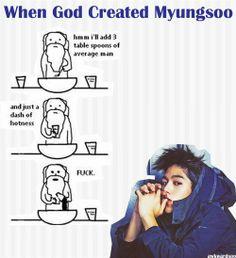 when god made myungsoo.