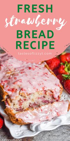 Have fresh garden strawberries? Try this fresh strawberry bread with melt-in-your-mouth strawberry glaze. This quick bread recipe comes together in just 10 minutes. Strawberry Bread Recipes, Strawberry Desserts, Fresh Cherry Bread Recipe, Recipes With Strawberries, Cherry Quick Bread, Fresh Recipe, Cheesecake Strawberries, Strawberry Pretzel, Nutella Recipes