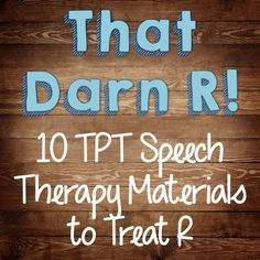 The Dabbling Speechie: That Darn R! 10 TpT Speech Therapy Materials to Treat R. Pinned by SOS Inc. Resources. Follow all our boards at pinterest.com/sostherapy/ for therapy resources.