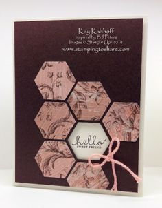 Six Sided Sampler and Hexagon Punch Card with How To Video, Inspired by BJ Peters, Stamping to Share, Kay Kalthoff, Stampin' Up!