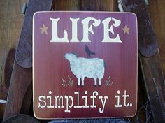 Life simplify it primitive wood sign with sheep by RusticNorthern, $25.00
