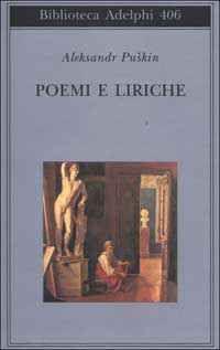 Foto Cover di Poemi e liriche, Libro di Aleksandr Puskin, edito da Adelphi