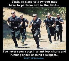 Most of the time, people attempting to become police officers focus on the written and oral exam portion of the tests. However, there is a physical exam you must pass as well. Cops Humor, Police Humor, Police Quotes, Police Officer Quotes, Cop Quotes, Police Officer Training, Fbi Training, Police Academy Training, Female Police Officers
