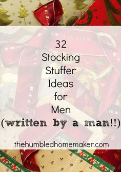 Sometimes the men in your life can be difficult to buy for, especially when it comes to filling the infamous Christmas stocking. However, it doesn't really have to be all that difficult. Check out these 32 stocking stuffer ideas for men!