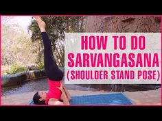 How To Do The Salamba Sarvangasana And What Are Its Benefits