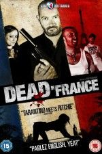 """Watch """"Dead in France"""" (2012) online on PrimeWire 