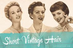Every vintage era has at least one iconic hair cut or style that defines the period. Some decades are known for short hair and some aren't, but the truth is: some women have always preferred short ...