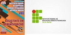 Saiba Mais -  Apostila Concurso IFRJ 2015 - Assistente em Administração  #concursos