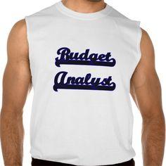 Budget Analyst Classic Job Design Sleeveless T Shirt, Hoodie Sweatshirt