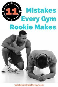 11 Mistakes Every Gym Rookie Makes. We all want the perfect body - but nobody's perfect as we try to achieve it. Trying to build muscle, lose fat, get in great shape? Avoiding these workout / diet mistakes can help you make good progress.