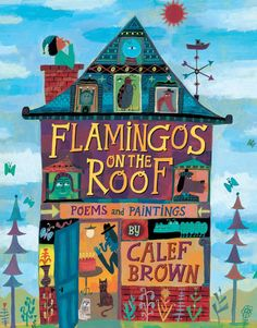 Flamingos on the Roof - typography and #illustration by Calef Brown