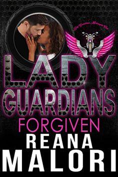 Lady Guardians: Forgiven by Reana Malori https://www.amazon.com/dp/B07F6D28TZ/ref=cm_sw_r_pi_dp_U_x_JLQtBb4FQB4DG