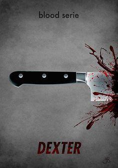 Dexter - minimalist poster - blood serie by Guillaume Bachelier Dexter Morgan, Dexter Wallpaper, Blood Wallpaper, Dexter Poster, The Godfather Game, Dexter Seasons, Movies And Series, Tv Series, Michael C Hall