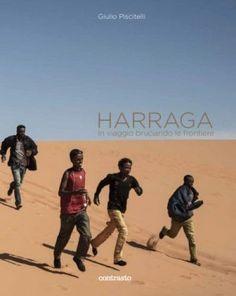 Harraga, testimonianza dalle rotte dei migranti.