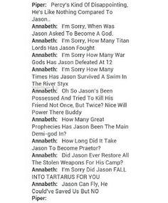 Yea go Annabeth @Katniss Mellark <<< Jason has never, and will never, be anywhere near Percy's level. You go Annabeth!