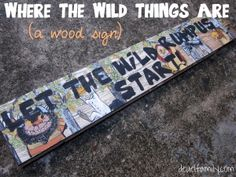 Where the Wild Things Are...as to do with family & a sign