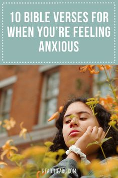 10 Bible Verses for When You're Feeling Anxious | Bible Verses on Anxiety #bibleverses