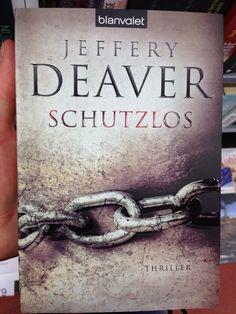 Jeffrey Deaver - Schutzlos